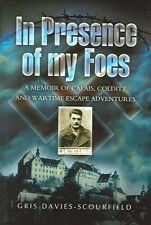 In Presence of My Foes: From Calais to Colditz Via the Polish Underground, Davie
