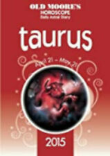 Old Moore's Horoscope and Daily Astral Diary 2015 - Taurus, New, Moore, Dr. Fran