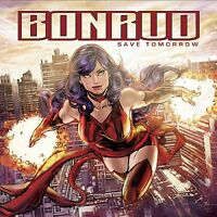 Bonrud - Save Tomorrow CD 2012 Melodic Rock USA Paul Bonrud / Rick Forsgren