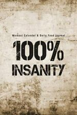 Workout Calendar & Daily Food Journal  : 100% Insanity by Lunar Glow Readers...