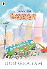 A Bus Called Heaven by Bob Graham (Paperback, 2013)