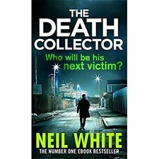 The Death Collector, New, White, Neil Book