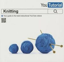 YouTutorial: Knitting: Your Guide to the Best Instructional YouTube Videos, Evel