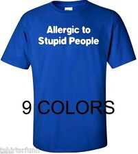 I'm Allergic To Stupid People T Shirt Mens Funny Quote Slogan Shirt