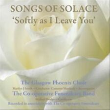Softly as I Leave You The Glasgow Phoenix Choir New CD