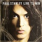 Live to Win by Paul Stanley (CD, Oct-2006, New Door Records)