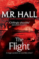 The Flight by M. R. Hall (Paperback, 2013)(BS)