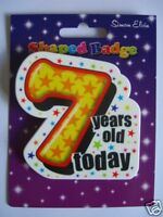 Shaped Party Badge - 7 years today(Birthday)(AA SE 7th)