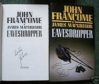 JOHN FRANCOME SIGNED EAVESDROPPER 1/1 UK HB/DJ NEW NICE