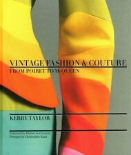 Vintage Fashion & Couture: from Poiret to McQueen by Kerry Taylor (Hardback,...