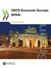 Spain by Organisation for Economic Co-operation and Development (Paperback,...