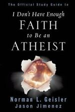 The Official Study Guide to I Don T Have Enough Faith to Be an Atheist by...