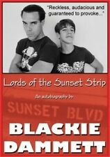 Lords of the Sunset Strip : An Autobiography by Blackie Dammett (2013,...