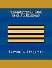 The History of American Ranks and Rank Insignia by Steven A. Bingaman (2013,...