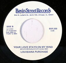 LOUISIANA PURCHASE: Your Love Stays On My Mind / When You're Not There 45 (Nice