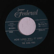 KING PINS: How Long Will It Last / It Won't Be This Way (always) 45 Soul