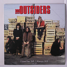 OUTSIDERS: I Love Her Still, I Always Will / Set Me Free / Won't You Listen 45