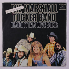 MARSHALL TUCKER BAND: Heard It In A Love Song / Life In A Song 45 (Spain, PS te