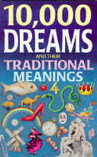 10, 000 Dreams and Their Traditional Meanings, Gustavus Hindman Miller