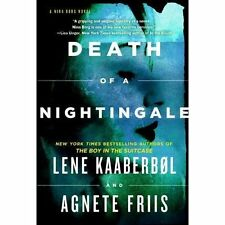 Death of a Nightingale, Friis, Agnete, Kaaberbol, Lene, Very Good Book