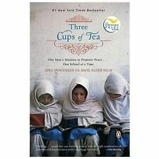 Three Cups of Tea One Man's Mission to Promote Peace One School at a Time