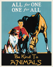Dog Horse Boy Be kind to Animals American Friend 16X20 Vintage Poster FREE SH