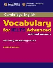 Cambridge Vocabulary for IELTS Advanced by Pauline Cullen (2012, Paperback)
