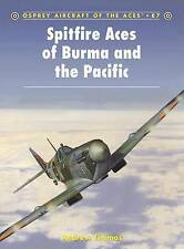 Spitfire Aces of Burma and the Pacific ' Thomas, Andrew