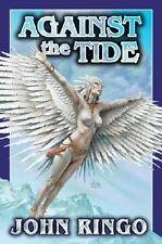 Against the Tide (Council Wars), John Ringo, Good Book