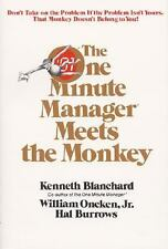 The One Minute Manager Meets the Monkey, Kenneth H. Blanchard, William Oncken,