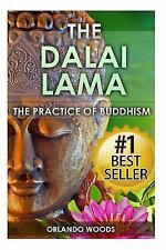 Dalai Lama : The Practice of Buddhism (Lessons for Happiness, Fulfillment,...