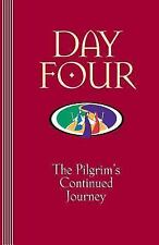 Day Four, Revised:  The Pilgrims Continued Journey, Robert Wood, Good Book