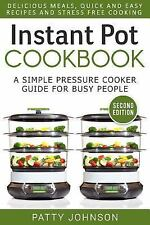 Instant Pot Cookbook : A Simple Pressure Cooker Guide for Busy People -...