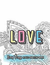 LOVE Bible Verses Adult Coloring Book: Inspirational Quotes and Psalms: Faith...