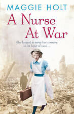 A Nurse at War - Maggie Holt - Paperback Book - Very Good Condition