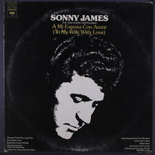 """SONNY JAMES: To My Wife With Love (a Mi Esposa Con Amor) LP (1"""" split top seam,"""
