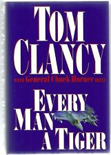 Every Man A Tiger, Tom Clancy, Hardcover, 1st printing, 1st Edition