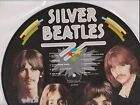 """Beatles """"Silver Beatles"""" Limited Edition Album picture disc 1982 Decca Tapes"""