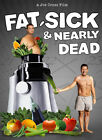 Fat, Sick and Nearly Dead DVD