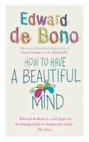 How to Have a Beautiful Mind-Edward De Bono