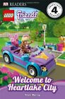 DK Readers: LEGO Friends: Welcome to Heartlake City-Helen Murray