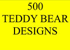 500 TEDDY BEAR EMBROIDERY DESIGNS PES HUS JEF ETC
