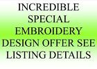 EMBROIDERY DESIGNS PES HUS JEF VERY SPECIAL LIMITED OFFER!!!!!!!!!!!!!!
