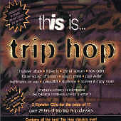 This Is Trip-Hop [Beechwood] by Various Artists (CD, Mar-1996, 2 Discs, Flute)