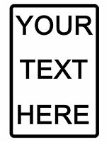 Personalized Metal Sign Printed with YOUR TEXT..Custom Signs..No RUST Aluminum