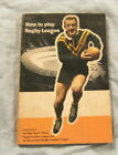 RUGBY LEAGUE BOOK - HOW TO PLAY RUGBY LEAGUE, 1964