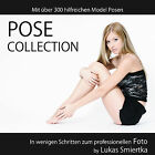 Posensammlung, Pose Collection, Posing Guide mit über 300 Posen NEU, CD, PDF