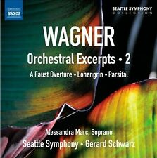 Wagner: Orchestral Excerpts: Vol. 2, New Music