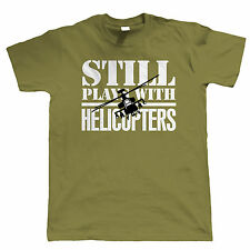 Still Plays With Helicopters Mens Radio Control Helicopter T Shirt