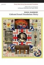 Collected French Translations: Poetry by John Ashbery (Paperback, 2014)